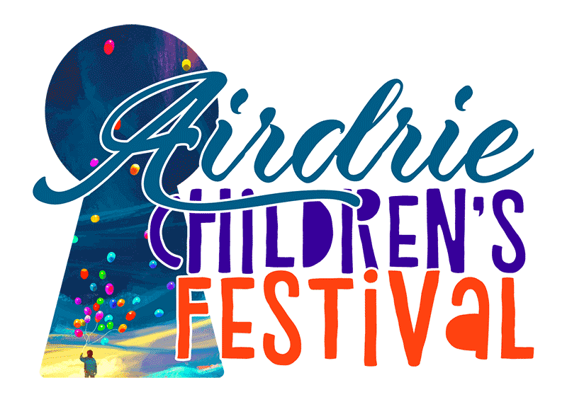 Airdrie Children's Festival. Everything that is real, was imagined first.